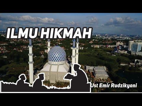 Ilmu Hikmah | Ust Emir Rudzikyani