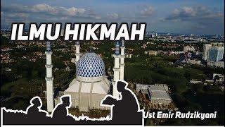 Video Ilmu Hikmah   Ust Emir Rudzikyani download MP3, 3GP, MP4, WEBM, AVI, FLV Juni 2018