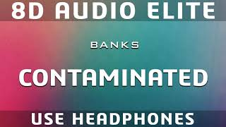 Banks - Contaminated (8D Audio Elite)