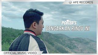 The Potters - Dengarkan Rindu Ini