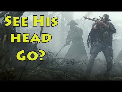 PVP - See His Head Go? - Hunt: Showdown