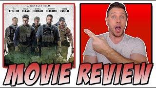 Triple Frontier (2019) -  Movie Review (A Netflix Original w/ Ben Affleck)