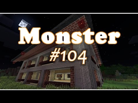 Fabrikhalle Teil 4 #104 - Let's Play Minecraft Monster