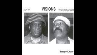 Sun Ra & Walt Dickerson - Astro - from Visions LP
