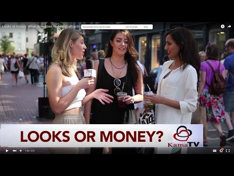 Looks Or Money. What Do Women Find Most Attractive ?