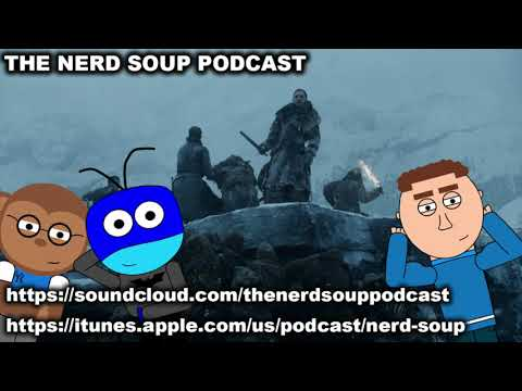 The Long Night Casting News & The Joker Movie Gets Political - The Nerd Soup Podcast!