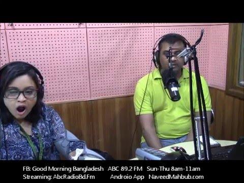 Naveed Mahbub Radio Show - Good Morning Bangladesh 03-15-2016
