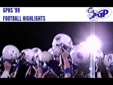 GPHS 1999 FOOTBALL HIGHLIGHTS