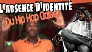 L'absence d'identité hip hop Galsen