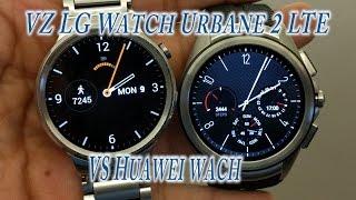 Lg Watch Urbane 2 Lte #verizon VS Huawei Watch