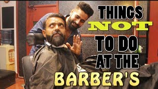 THINGS NOT TO-DO AT YOUR BARBER'S feat. Bekaar Films | The Great Mohammad Ali