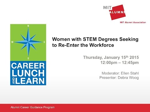 Career Lunch & Learn: Women with STEM Degrees Seeking to Re-