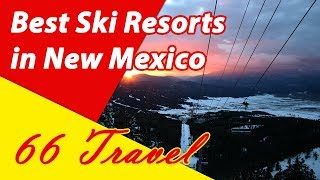 New Mexico Ski Resorts - List 8 Best Ski Resorts in New Mexico | Skiing in United States | 66Travel