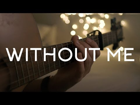 Halsey - Without Me // Fingerstyle Guitar Cover