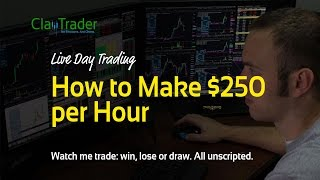 Live Day Trading - How to Make $250 per Hour