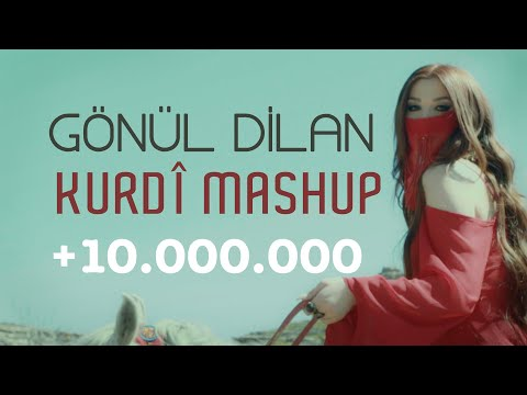 GÖNÜL DİLAN - KURDÎ MASHUP [Official Music Video]