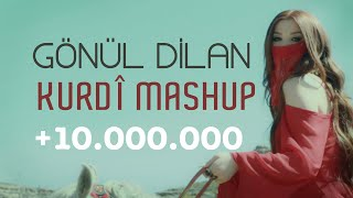 GÖNÜL DİLAN - KURDÎ MASHUP [Official Music Video]