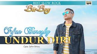 Download lagu Irfan Barezky Birboy Undur Diri 2021