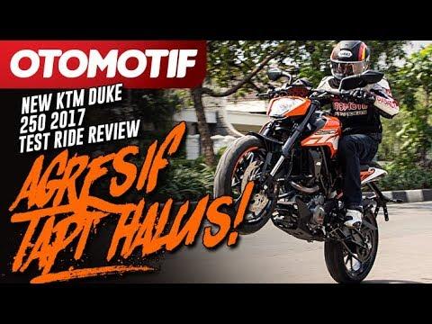 New KTM Duke 250 2017 Test Ride Review. Agresif tapi Halus!