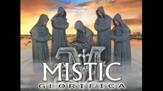 Mistic Tibi sit gloria