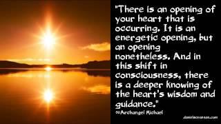 The Wisdom of the Heart - Archangel Michael, Channeled by Daniel Scranton