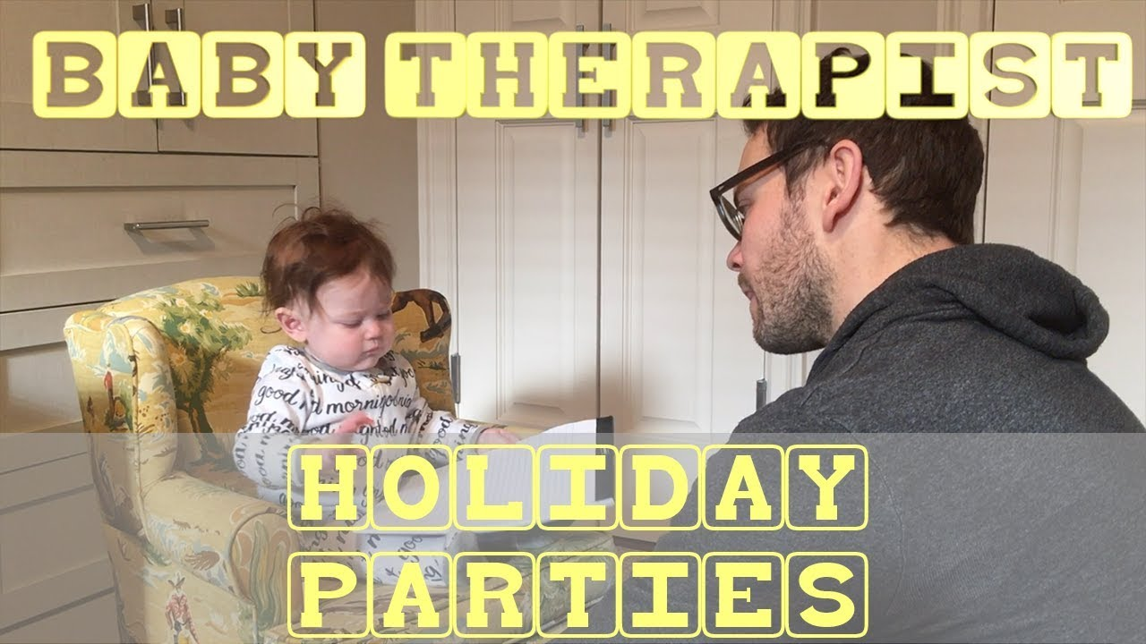 Baby Therapist - Holiday Parties