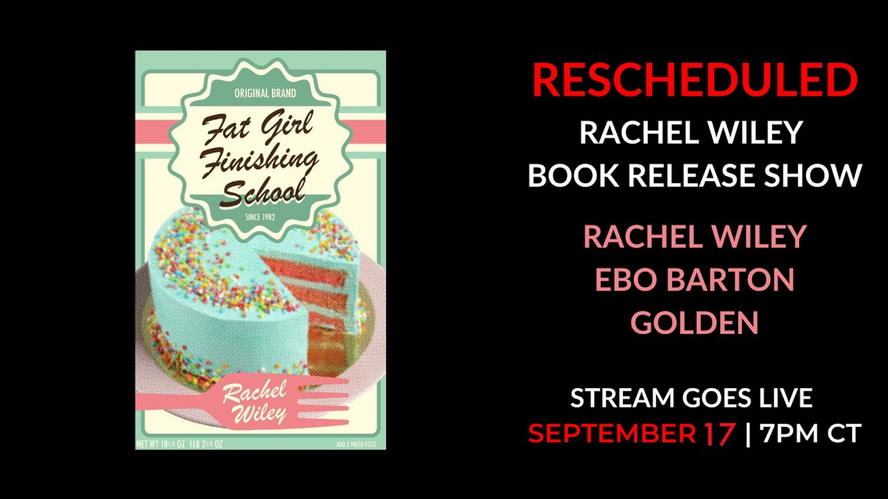 Rachel Wiley - Fat Girl Finishing School Release Show