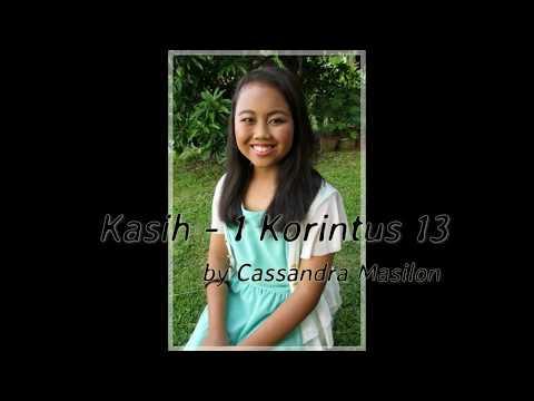 Kasih - 1 Korintus 13 by Cassandra Masilon with Lyric