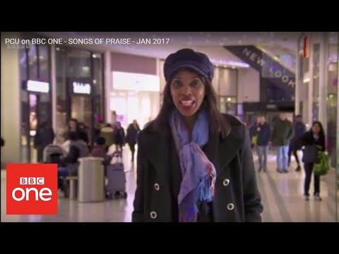 PCU on BBC ONE - SONGS OF PRAISE - JAN 2017