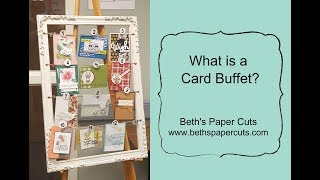 What is a Card Buffet?  Beth's Paper Cuts