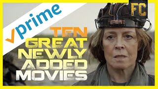 10 New Movies on Amazon Prime | Best Movies on Amazon Prime Right Now | Flick Connection