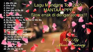 Download LAGU MANDARIN TOP 2020 MANTAAAPP!!! Slow enak di dengar