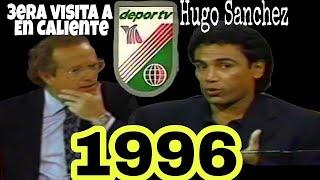 Jose Ramon Fernandez Entrevista a Hugo Sanchez  (3ra aparicíon en En Caliente 1996)