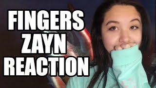 Fingers - ZAYN - Reaction