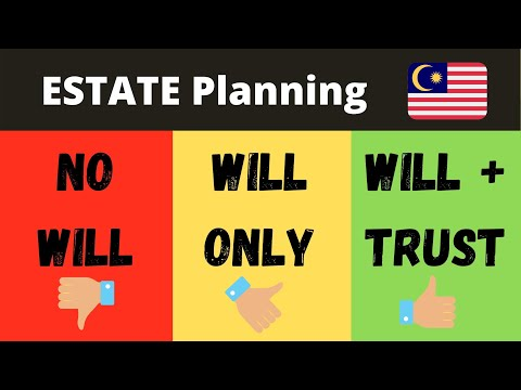 Make a Will & Trust in Malaysia - Legacy & Estate Planning