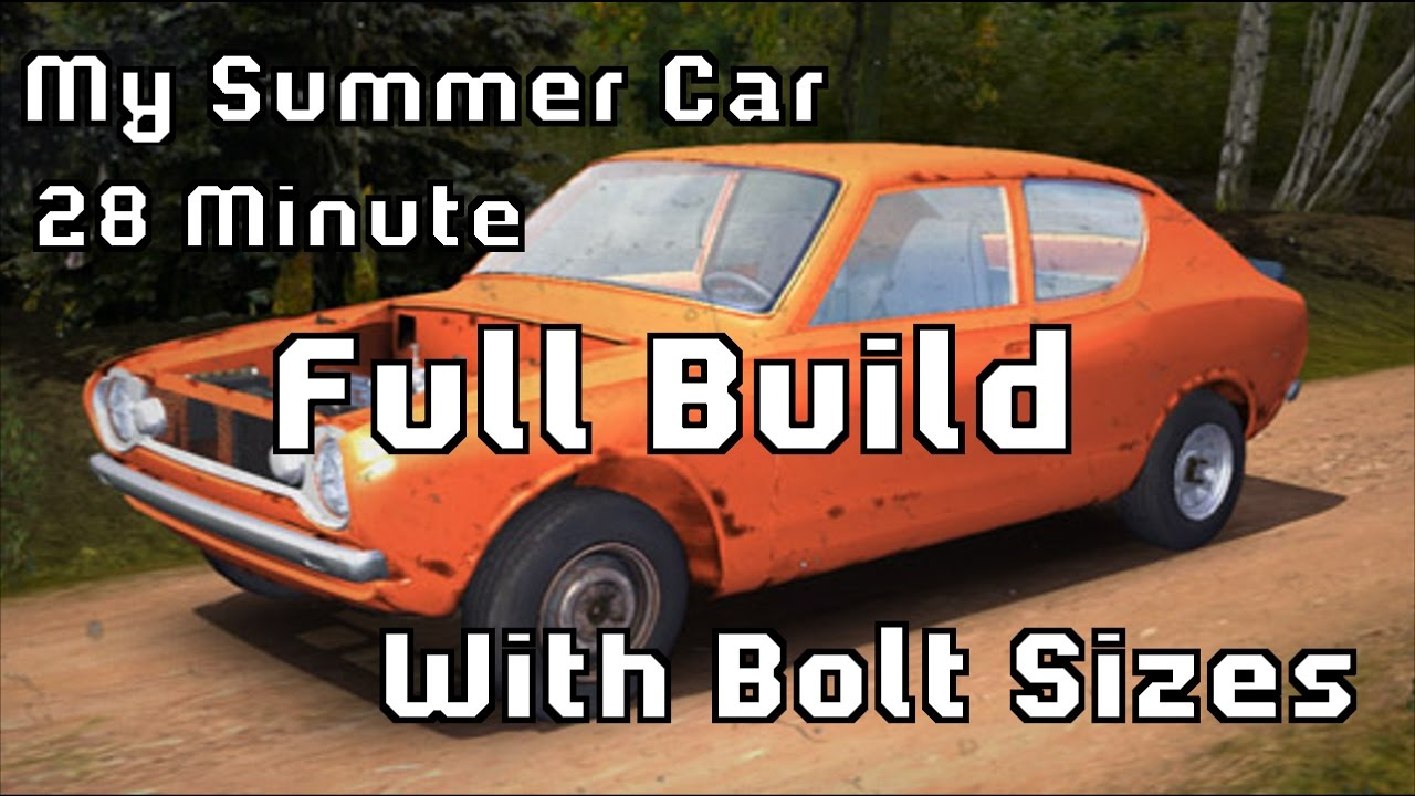 My Summer Car Fast Build Tutorial Full Tutorial 28min