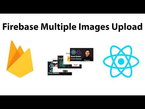 Uploading Multiple Images to Firebase in ReactJS
