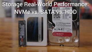 Storage Real-World Performance: NVMe vs. SATA vs. HDD