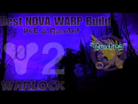 Contraverse Hold| Best NOVA WARP Build PvE & Gambit WARLOCK [Destiny 2] Forsaken