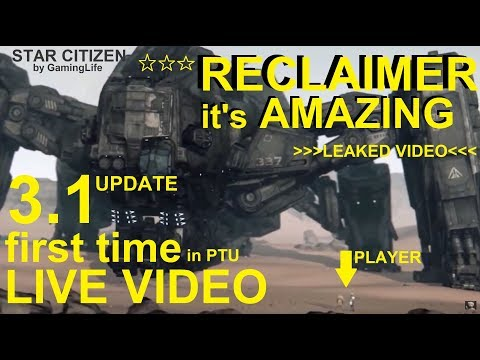 Star Citizen 3.1 RECLAIMER FIRST TIME LIVE VIDEO by GamingLife