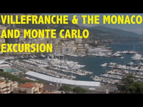 Villefranche Port and Monaco Excursion