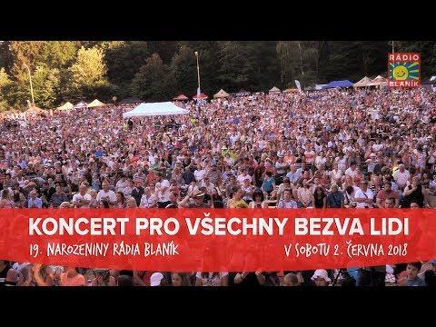 KONOPIŠTĚ 2018 - Koncert pro všechny bezva lidi, aneb 19. narozeniny Rádia BLANÍK