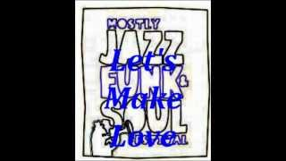 Boogie Fusion - Lets Make Love