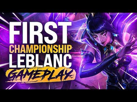 Rank 1 Leblanc testing out the *NEW* Championship Leblanc Skin! First Championship Leblanc Gameplay