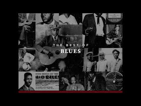 American Epic The Best Of Blues Full Album