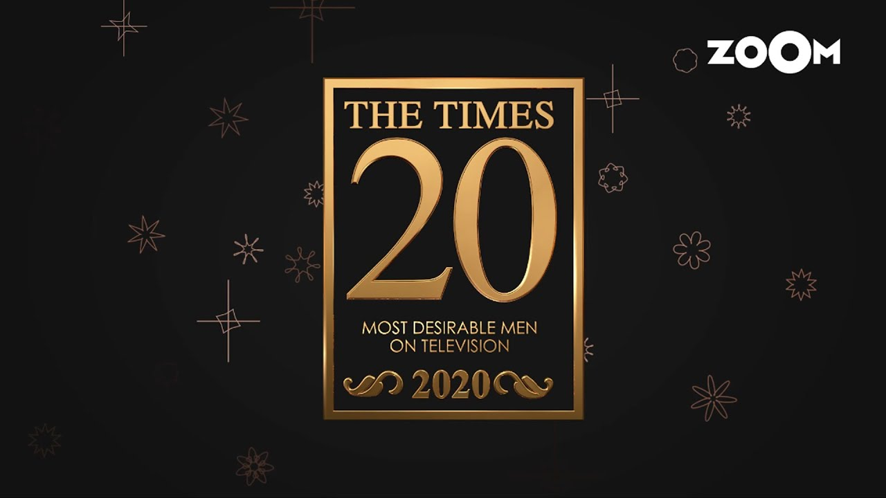Times 20 Most Desirable Men on TV 2020   Catch all the stars who have bagged a rank in the list