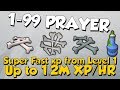 1-99 Prayer Guide! Over 1M XP/HR [Runescape 3] Fast Xp From Level 1!