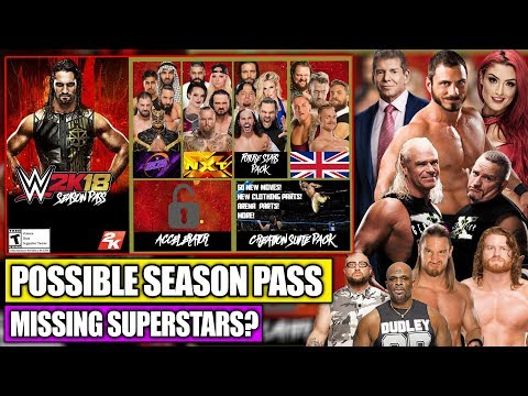 WWE 2K18 Possible DLC Season Pass + Superstars That Were Removed From WWE 2K18