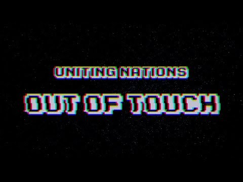 Uniting Nations - Out Of Touch (Official Lyrics Video)