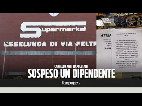 Cartello Contro I Napoletani All'Esselunga, I Dipendenti: